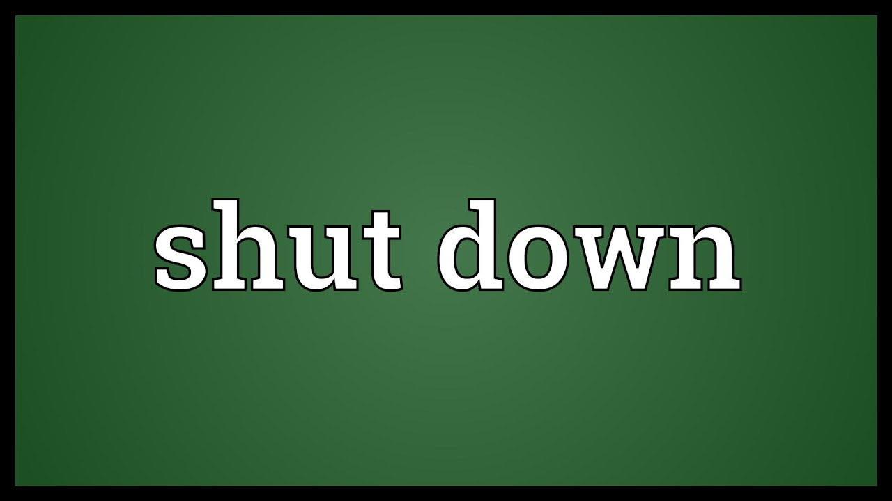 Shat Down