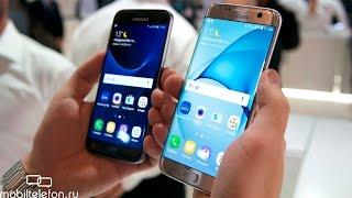 Galaxy S7 edge и S7: предварительный обзор (review)