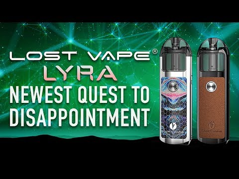 LYRA is Lost Vape Newest Quest to Disappoint ★ Unboxing and Review ★ thumbnail