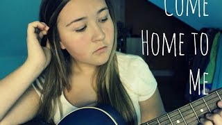 Come Home To Me - Ernie Halter(Cover) - Savannah Rose