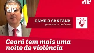 Ceará tem mais uma noite de violência