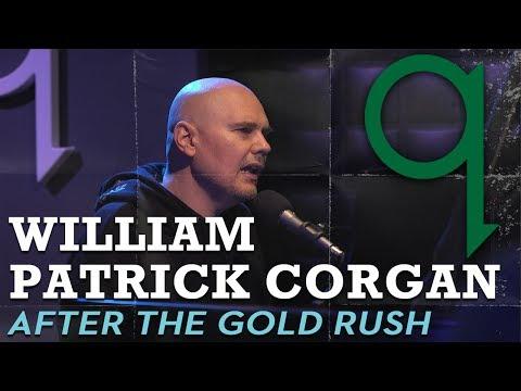 William Patrick Corgan (Billy Corgan) - After The Gold Rush (LIVE)