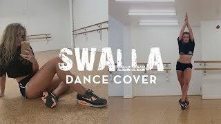 SWALLA | Dance Cover | @DanaAlexa Choreography