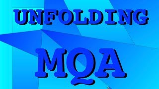 Unfolding MQA: how to play MQA