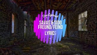 Savas & Sido - Freund/Feind (Lyrics)