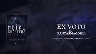 Fantasmagoria - Ex-Voto (official lyric video)