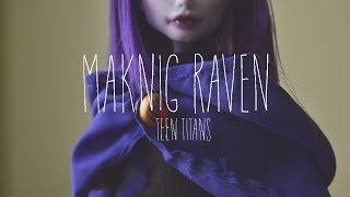 Making Raven (Teen Titans)