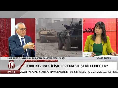 Türkiye Irak ilişkileri nasıl şekillenecek? Ümit Akkoyunlu