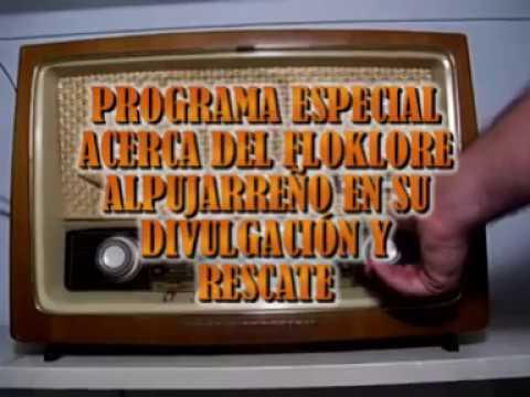 PROGRAMA DE RADIO SOBRE EL FOLKLORE DE LA ALPUJARRA