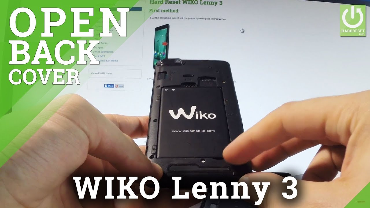 Remove Battery in WIKO Lenny 3 - Force Restart / Open Back Cover