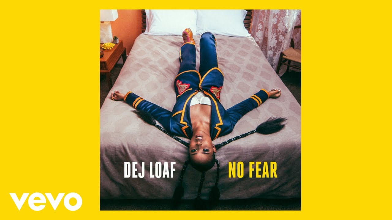 AUDIO MP3: DeJ Loaf - No Fear