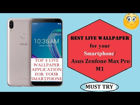 Best Live Wallpaper for Asus Zenfone Max Pro M1  For every smartphone Must try   - YouTube