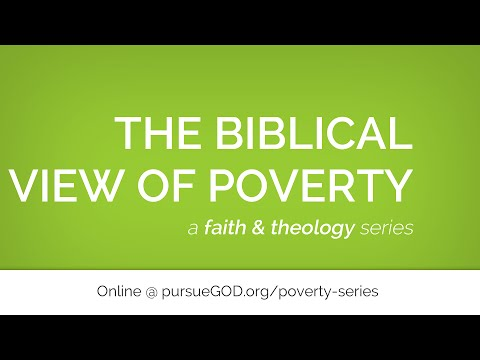 Biblical View of Poverty Intro