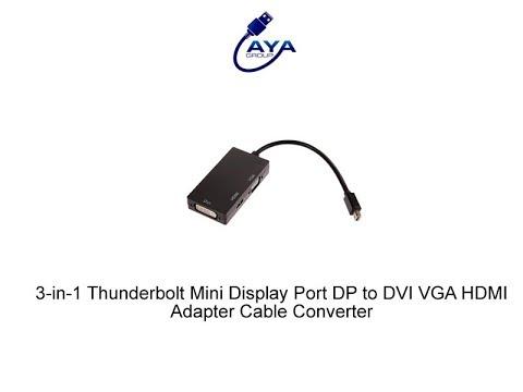 3 in 1 Thunderbolt Mini Display Port DP to DVI VGA HDMI Adapter