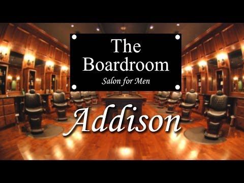 video:The Boardroom Salon for Men - Addison