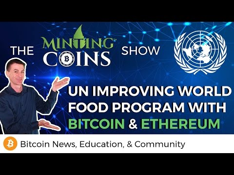 U.N. Improving World Food Program with Bitcoin & Ethereum