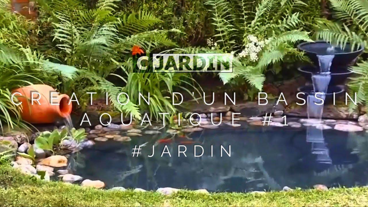 creation d'un bassin aquatique #1 - youtube
