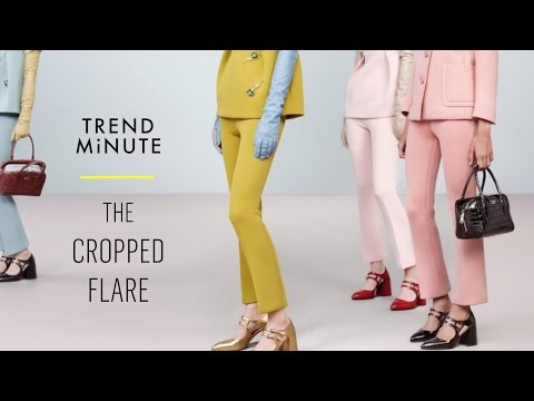 Trend Minute: The Cropped Flare