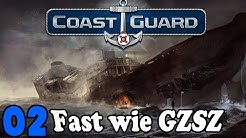 Coast Guard #002 - Fast wie GZSZ ★ Lets Play COAST GURAD See Adventure Simulation