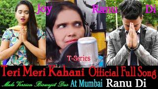 Teri Meri Kahani Official Full HD Video Song | Ranu Mondal , Himesh Reshmmiya | Heart Touching Love