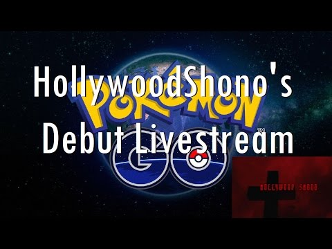 HollywoodShono Streaming Pokémon GO????