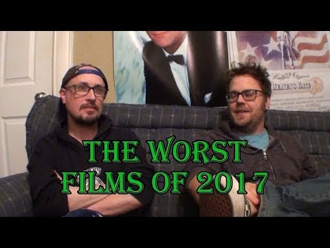 The Worst Films of 2017