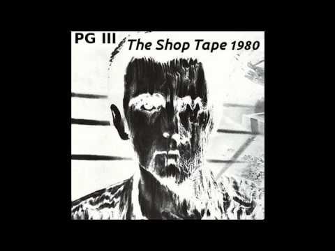 Peter Gabriel - PG III (The Shop Tape)