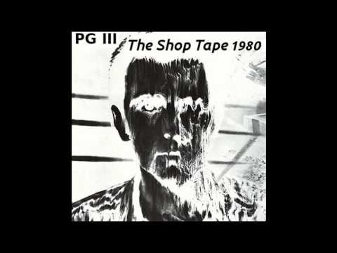 Peter Gabriel - PG III (The Shop Tape) Mp3