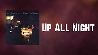 The War on Drugs - Up All Night (Lyrics)