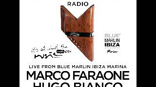 Marco Faraone - Live @ Blue Marlin Ibiza Marina, Ibiza Global Radio (Ibiza, ES) - 15.06.2018