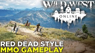 Wild West Online Is Like a Red Dead MMO — GAMEPLAY & IMPRESSIONS!