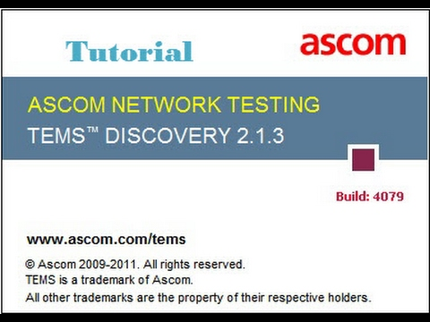 TEMS Discovery tutorial,for telecommunications network optimization