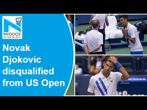 Novak Djokovic Disqualified From Us Open After Hitting Official With Ball Youtube