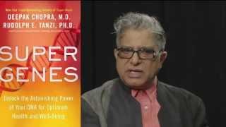 Deepak Chopra talks about Super Genes - his latest book