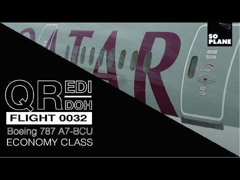 TRIP REPORT  | Qatar Airways | 787-8 Dreamliner | Edinburgh to Doha | Full Flight