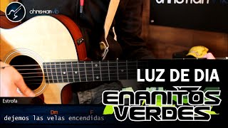 Como tocar Luz de Dia en Guitarra Acústica ENANITOS VERDES Acordes Christianvib