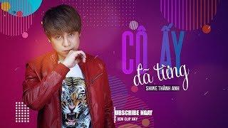 Cô Ấy Đã Từng (MV Lyric Official)