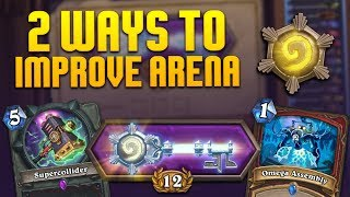 Two Ways to Improve Arena | Hearthstone | [The Boomsday Project]