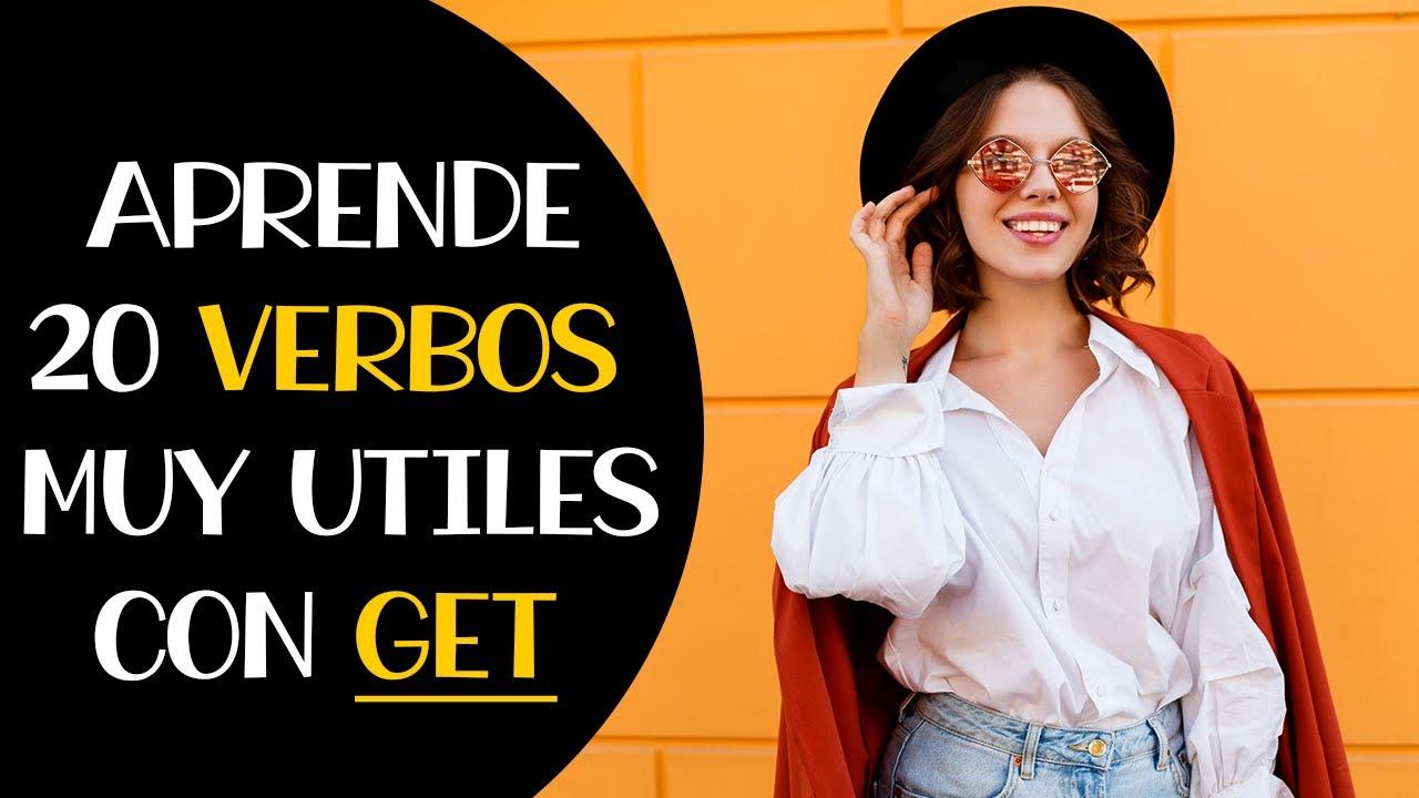20 Phrasal Verbs Muy Comunes con Get en Inglés | Aprende Inglés de Uso Diario