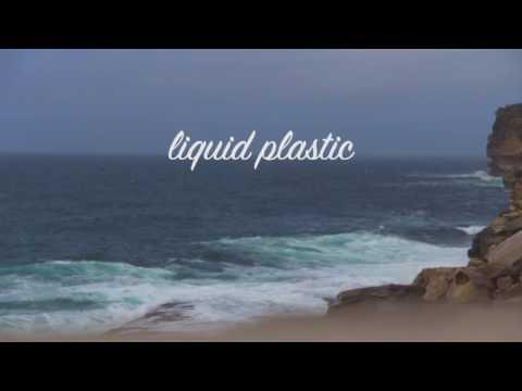 Liquid Plastic | A Visual Poem