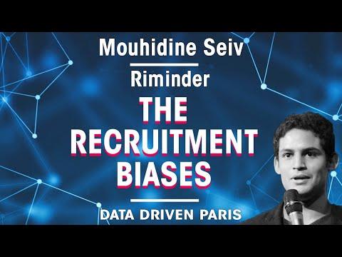Overcoming the recruitment Biases // Mouhidine Seiv, CEO of Riminder