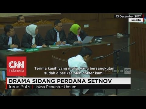 Drama Sidang Perdana Setnov