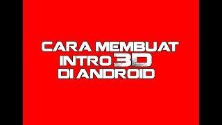 Tutorial bagaimana membuat intro 3D di android memakai PANZOID