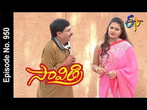 Savithri | 17th April 2018   |Full Episode No 950 | ETV Telugu