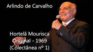 Arlindo de Carvalho -  Hortelã Mourisca (Original - 1969) (Colectânea nº 1)