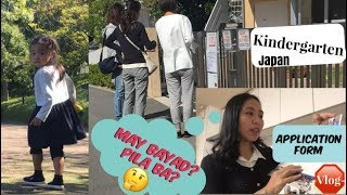 Kindergarten Application  Form Japan | Vlogs in Japan | life in Japan | housewife in Japan | JAPAN