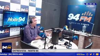 Noite94 20/05/20  #94fmradiocidade #noite94 #radiotv #flavioleandro