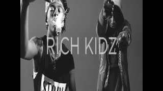 Rich Kidz - SUM 2 DO