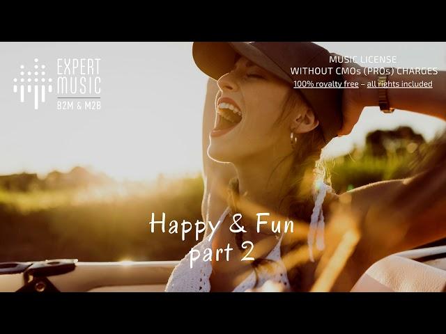 Happy & Fun part 2