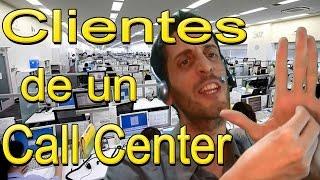 call center tipos de clientes - el pervertido, el tonto, la pareja celosa